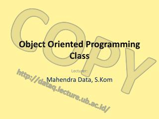 Object Oriented Programming Class