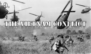 THE VIETNAM conflict