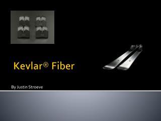 Kevlar� Fiber