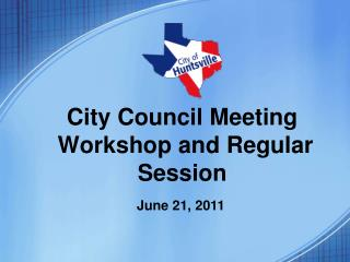 City Council Meeting  Workshop and Regular Session