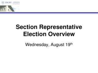 Section Representative Election  Overview