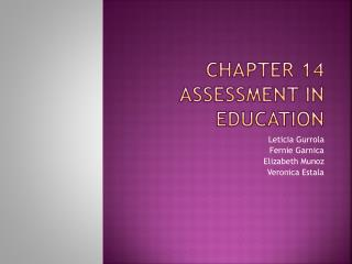 Chapter 14 Assessment in Education