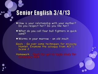 Senior English 3/4/13