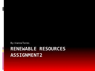 Renewable resources assignment2