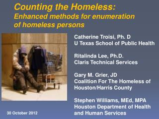 Counting the Homeless:   Enhanced methods for enumeration of homeless persons