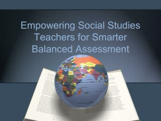 Empowering Social Studies Teachers for Smarter Balanced Assessment
