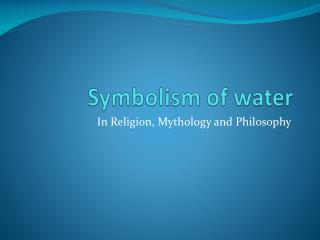 Symbolism of water