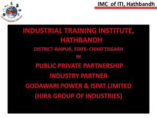 IMC  of ITI, Hathbandh