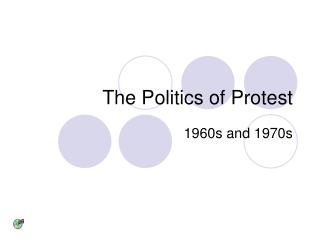 The Politics of Protest
