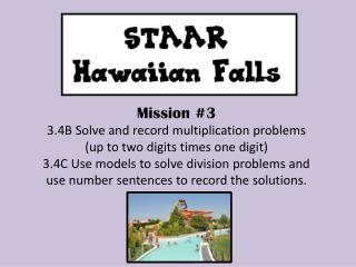Mission #3 3.4B  Solve and record multiplication problems (up to two digits times one digit )