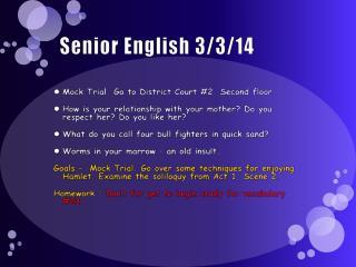 Senior English 3/3/14