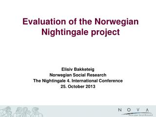 Evaluation of the Norwegian Nightingale project