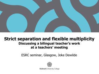 ESRC seminar, Glasgow, Joke Dewilde