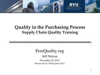 Quality in the Purchasing Process Supply Chain Quality Training