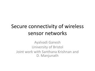 Secure connectivity of wireless sensor networks
