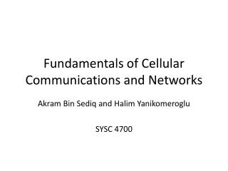 Fundamentals of Cellular Communications and Networks