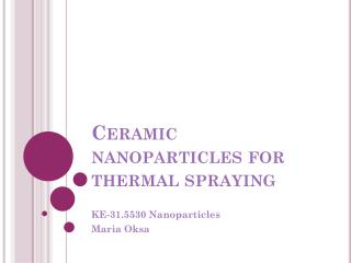 Ceramic nanoparticles for thermal spraying
