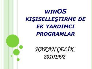 winOS  kişiselleştirme de ek yardımcı programlar