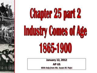 Chapter 25 part 2 Industry Comes of Age 1865-1900