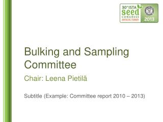 Bulking  and  Sampling Committee