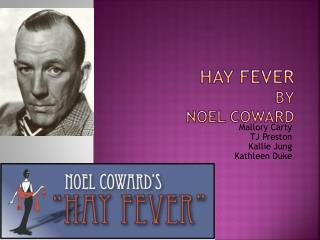 Hay Fever by Noel Coward