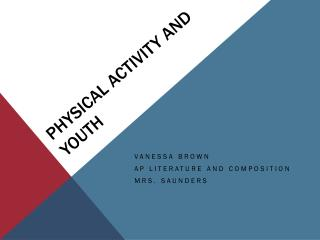 Physical Activity and Youth
