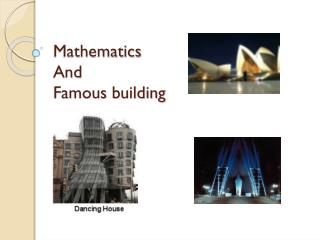 Mathematics And  Famous building