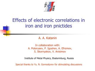 Effects of electronic correlations in iron and iron  pnictides