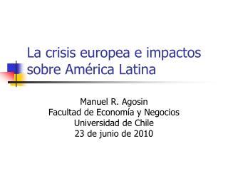 La crisis europea e impactos sobre América Latina