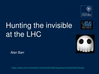 Hunting the invisible  at the LHC