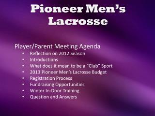 Pioneer Men's Lacrosse