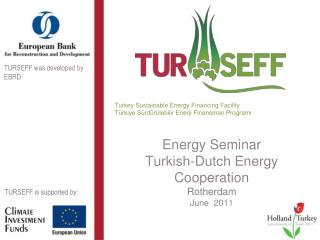 Energy Seminar Turkish-Dutch Energy Cooperation Rotherdam June   2011