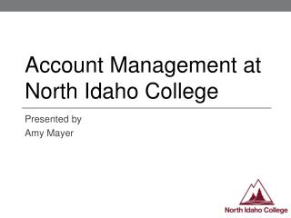 Account Management at North Idaho College