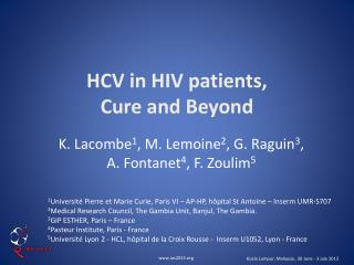 HCV in HIV patients, Cure and  Beyond