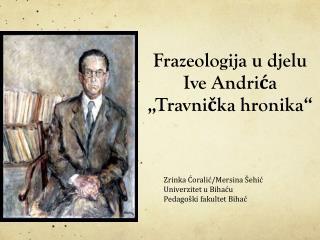 """Frazeologija u djelu Ive Andrića   """"Travnička hronika"""""""