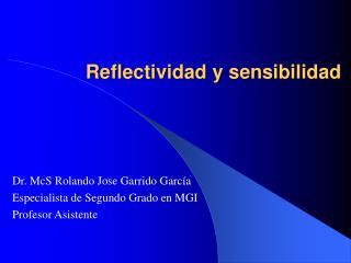 Reflectividad y sensibilidad