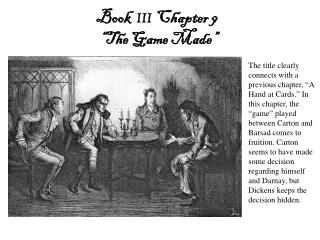 "Book   III Chapter  9  ""The  Game Made """