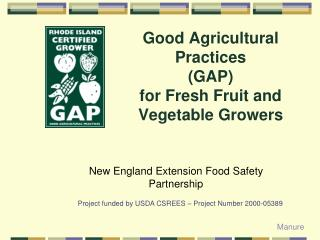 Good Agricultural Practices  (GAP) for Fresh Fruit and Vegetable Growers