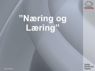 """Næring og Læring"""
