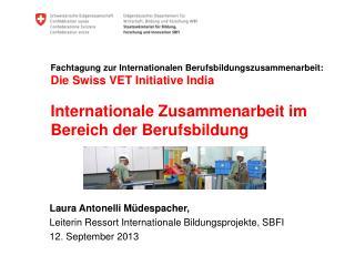 Laura Antonelli Müdespacher,  Leiterin Ressort Internationale Bildungsprojekte, SBFI