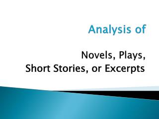 Analysis of Novels, Plays,