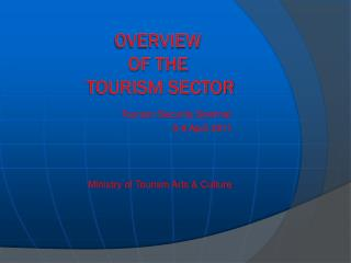 OVERVIEW  of the   tourism sector
