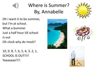 Where is Summer? By,  Annabelle