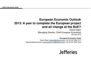 European Economic Outlook  2013: A year to complete the European project