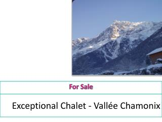 Exceptional Chalet - Vall e Chamonix