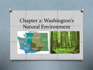 Chapter 2:  Washington's Natural Environment
