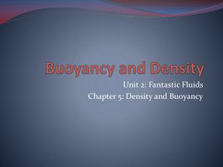 Buoyancy and Density