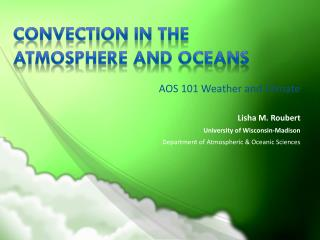 convection in the  atmosphere and oceans