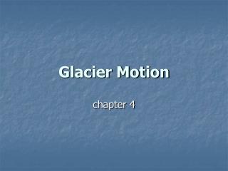 Glacier Motion