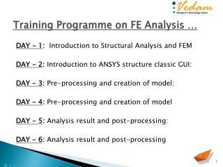 Training Programme on FE Analysis …